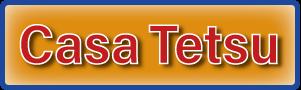 Casa Tetsu